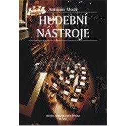 Antonín Modr - Hudební nástroje